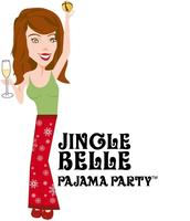 Jingle Belle Pajama Party 2012 - Monday December 10, 2012