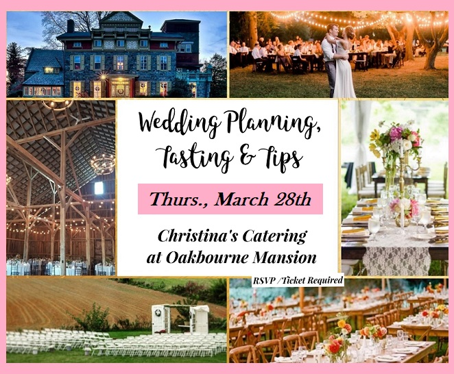 Christina's Catering & Events at Oakbourne Mansion and Other Unique Wedding Venues  - Wedding Catering Philadelphia, West Chester, Lancaster, South Jersey
