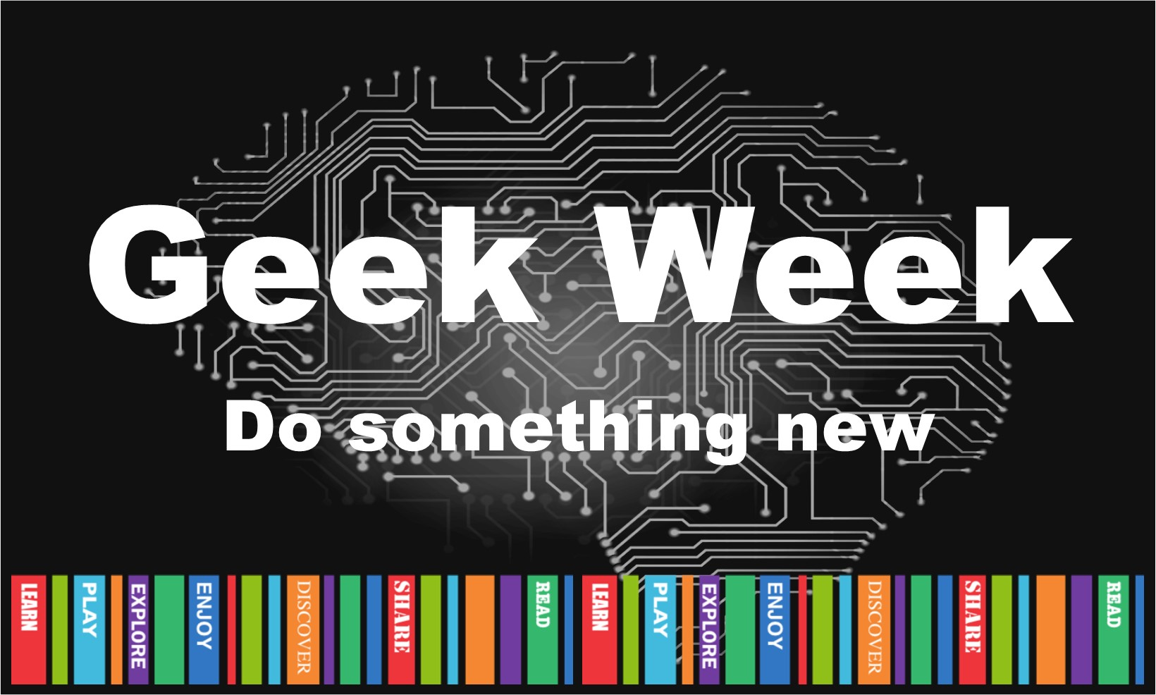 black logo with the words geek week do something new