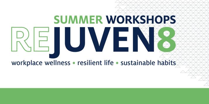 Rejuvenate Summer Workshops