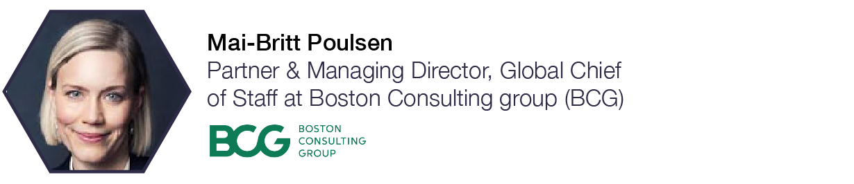 Mai-Britt Poulsen  Partner & Managing Director, Global Chief of Staff at Boston Consulting Group (BCG)