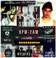 """SUNDAY NIGHT SERVICE"" @ Santos Party House"