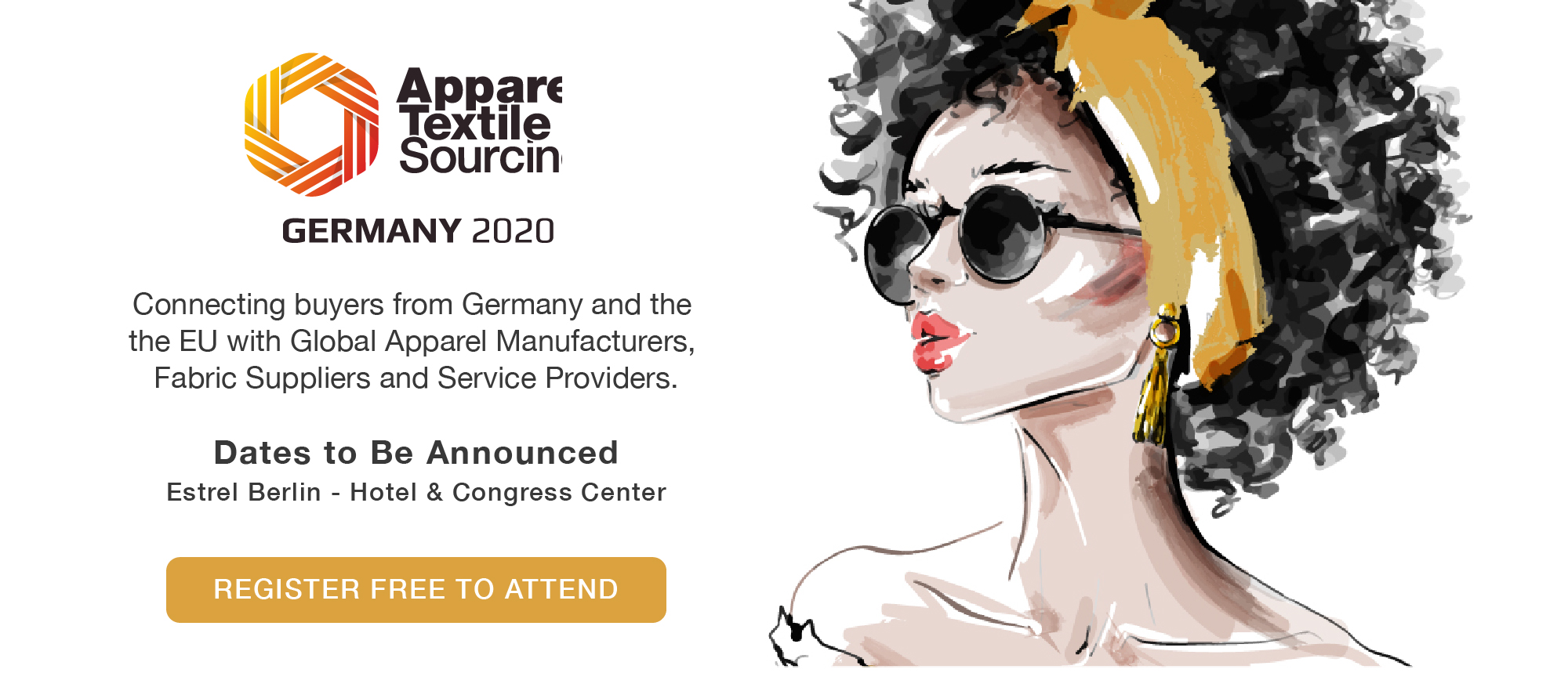Connecting buyers from Germany and the  the EU with Global Apparel Manufacturers,  Fabric Suppliers and Service Providers.