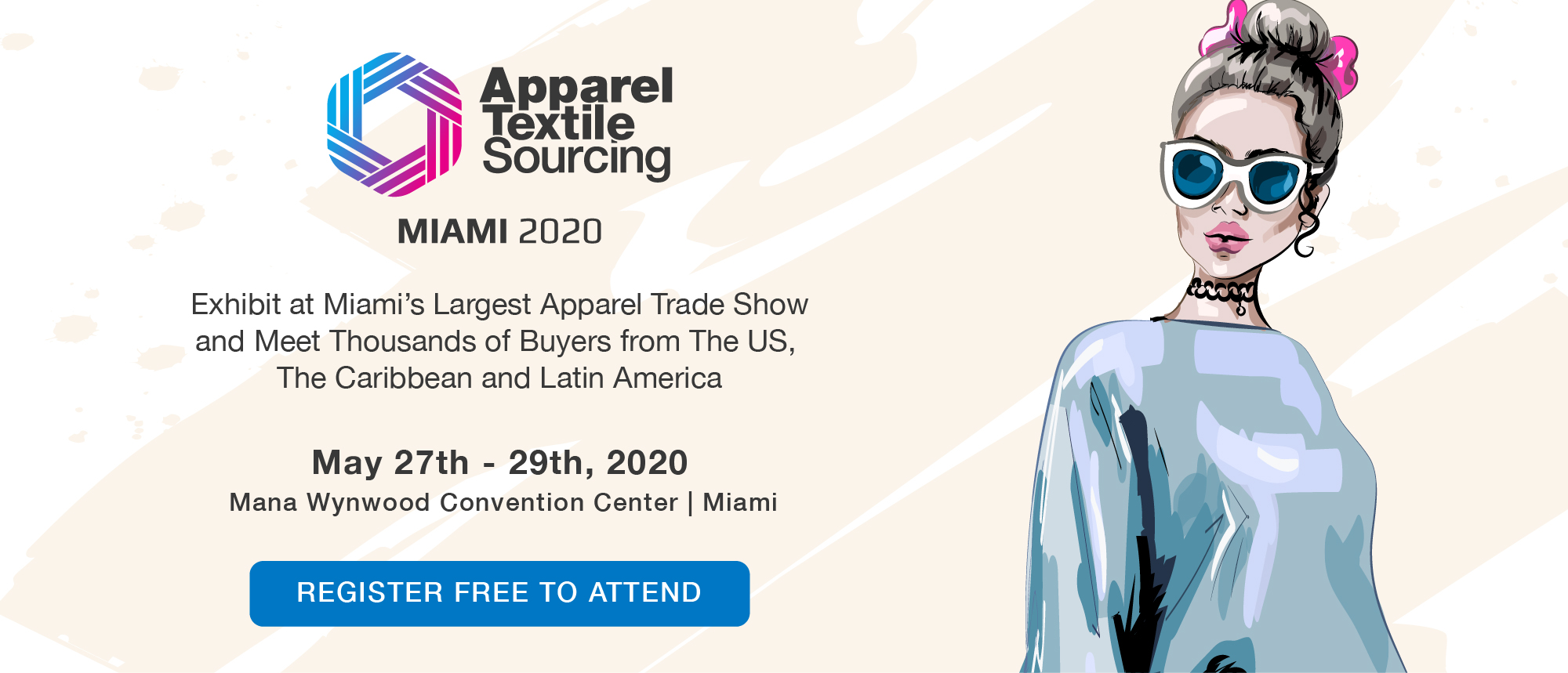 Exhibit at Miami's Largest Apparel Trade Show and Meet Thousands of Buyers from The US,  The Caribbean and Latin America