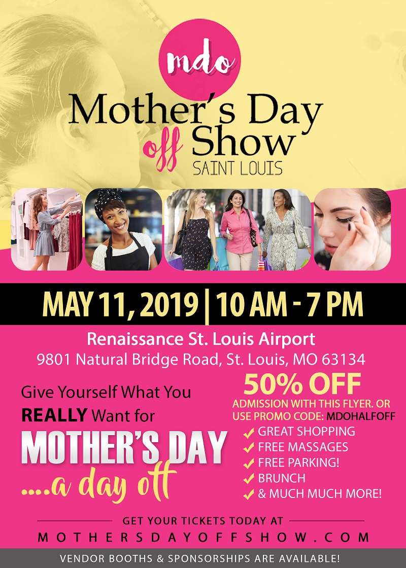 Mother's Day Off Show St. Louis