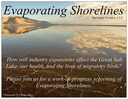 Work-in-progress screening of Evaporating Shorelines (Great...