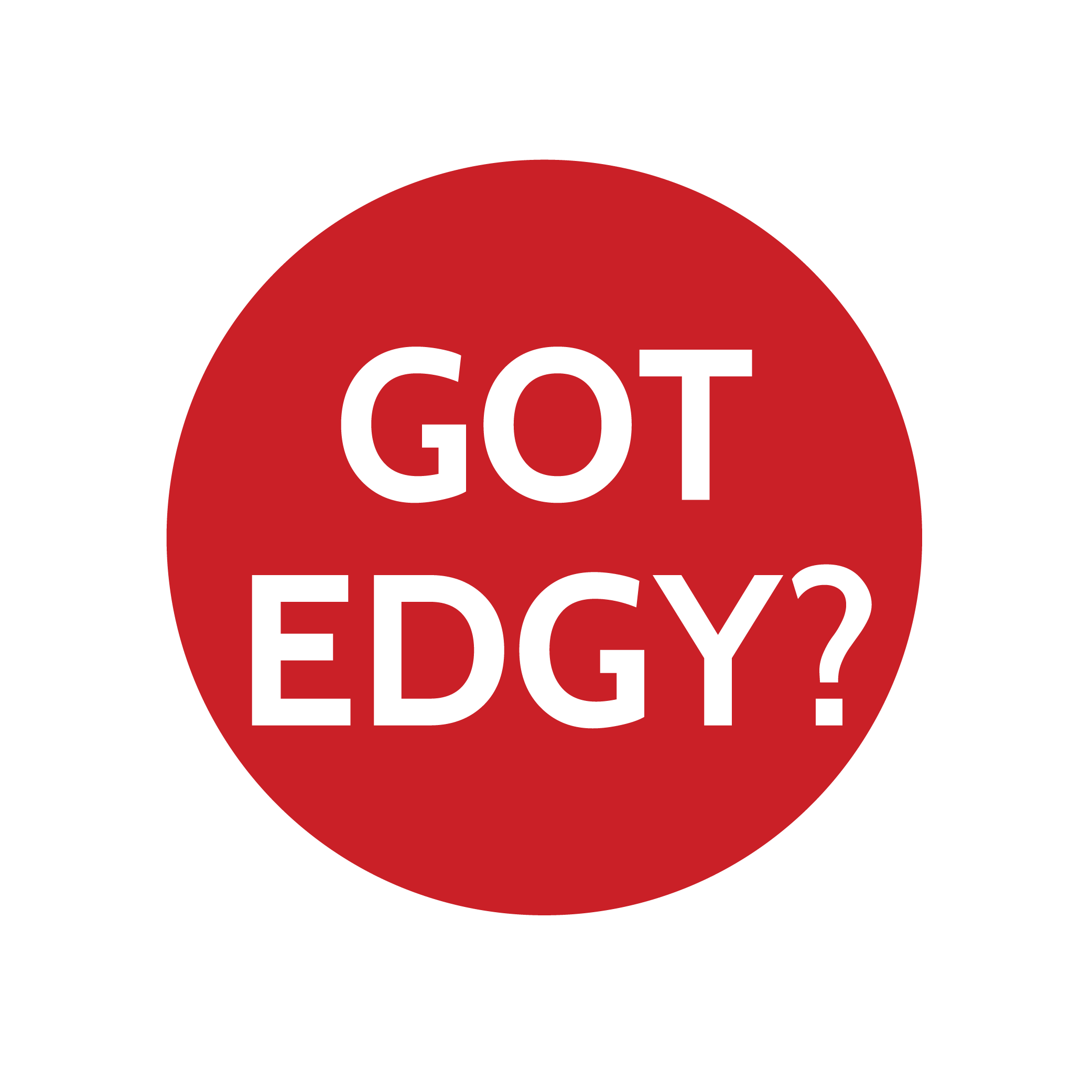 Get EDGY...