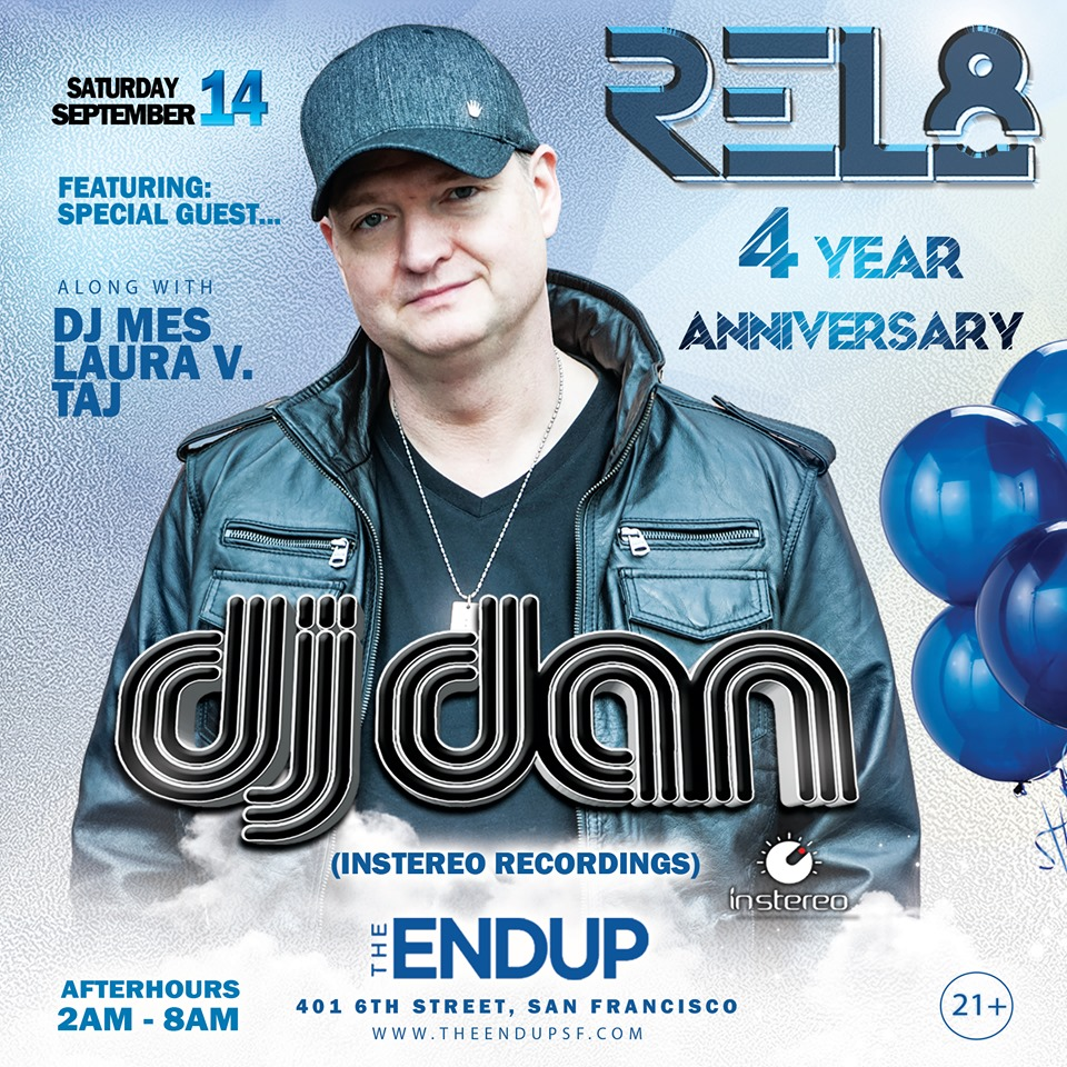 Rel8 Afterhours 4 Year Anniversary feat. DJ Dan (InStereo Recordings)!