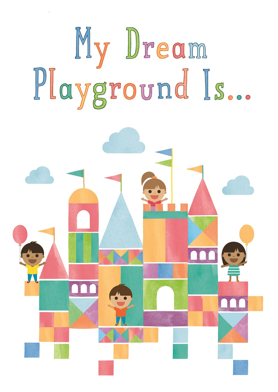 Colourful animated image of children with words 'My Dream Playground Is...'