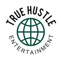 True Hustle Entertainment