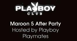 Playboy Club:: The Spectacular Spectacular NYE:: Maroon 5...