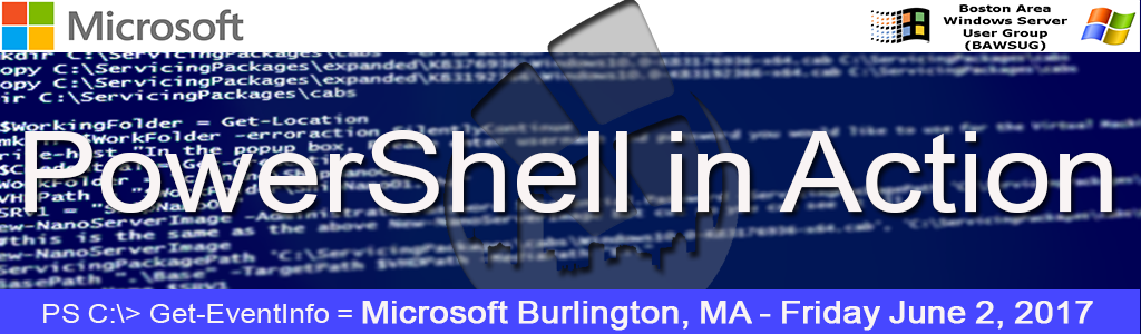 PowerShell in Action @ Microsoft Burlington | Burlington | Massachusetts | United States