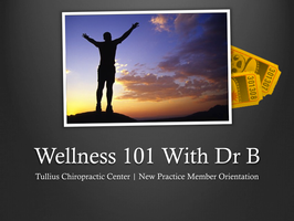 Wellness 101 With Dr B!