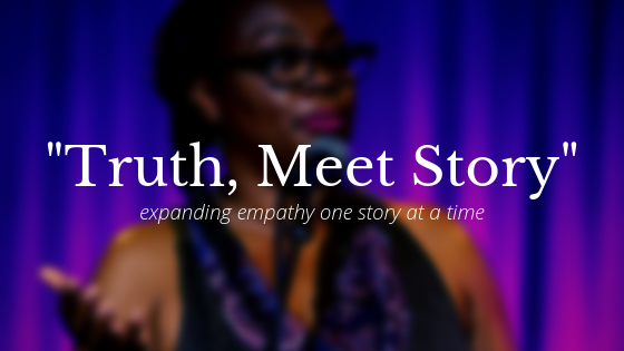 Truth, Meet Story