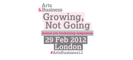 Growing, Not Going: symposium on arts fundraising... hear...