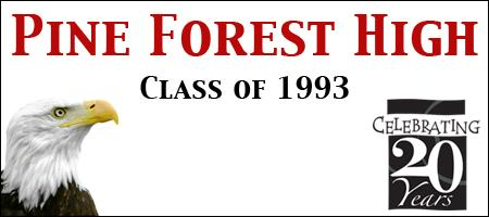 Pine Forest High - Class of 1993: 20 Year Reunion