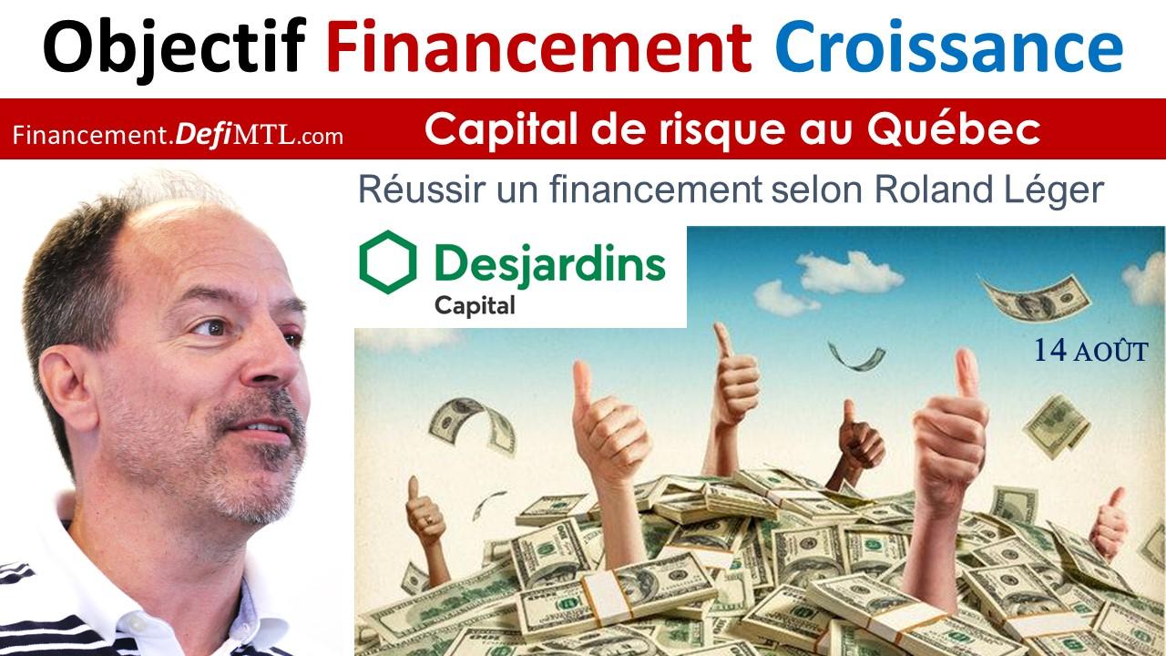 Roland Léger Desjardins Capital