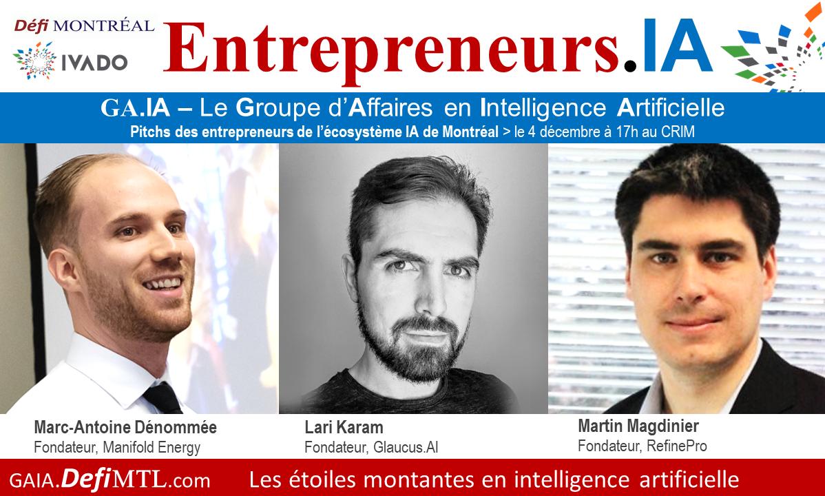Entrepreneurs.IA Marc-André Dénommée Lari Karam et Martin Magdinier