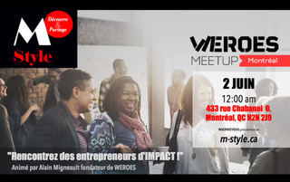 WEROES Meetup Chabanel