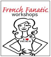 French Fanatic Workshop