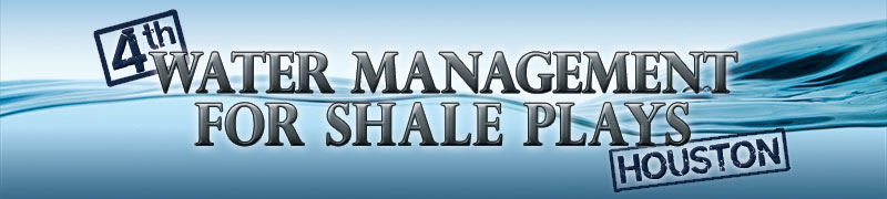 Infocast's 4th Water Management for Shale Plays