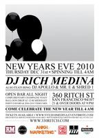 New Years Eve 2010 RICH MEDINA at 330 Ritch SF