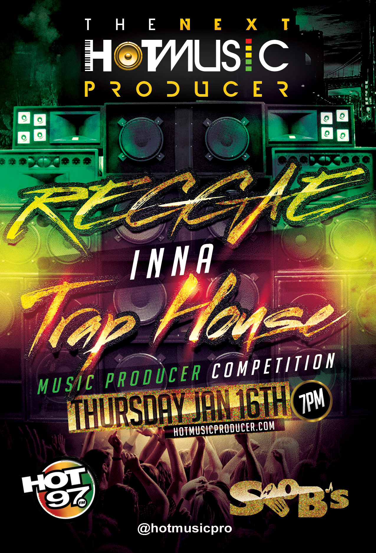 Flyer for The Reggae Inna Trap House Next Hot Music Producer Episode