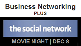 The Social Network: Movie and Business Networking