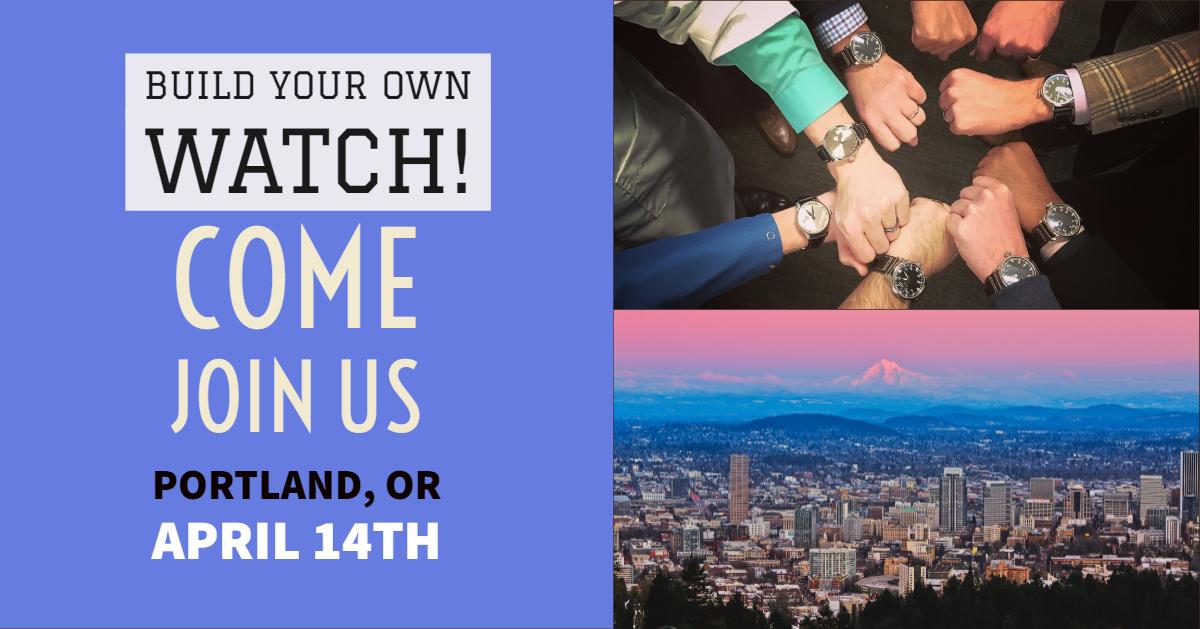 Build a Watch Portland OR