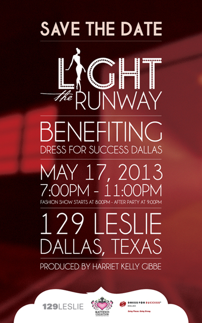 Light the Runway Benefiting Dress for Success Dallas