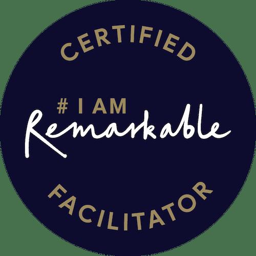 Certified I am Remarkable Facilitator badge