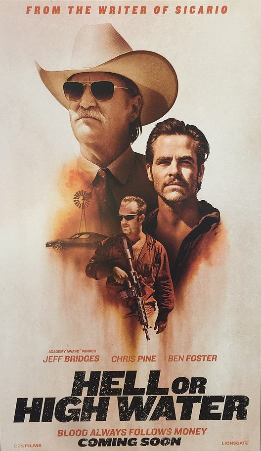 Best movie I've seen in the last year or so Hellorhighwater