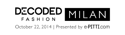 Decoded Fashion Milan 2014