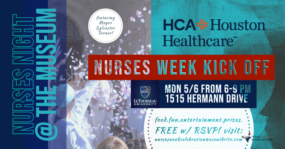 """HCA Houston Healthcare Presents NURSES NIGHT @ THE MUSEUM A Free National Nurses Week Kick Off Soiree   The business community rallies to help 2 local nurses combat the nursing shortage by honoring Houston nurses and raising funds for nursing scholarships.   HOUSTON (May 6, 2019)… Houston-area nurses are invited to attend HCA Houston Healthcare's  """"Nurses Night at the Museum,"""" a kick-off celebration for National Nurses Week 2019, from 6 to 9 p.m TONIGHT, MONDAY, MAY 6TH at the John P. McGovern Museum of Health and Medical Science, 1515 Hermann Drive in Houston. The FREE event will feature food, music, entertainment, raffles, vendors and access to all museum exhibits, as well as remarks from special guests: Houston Mayor Sylvester Turner and Several City Council Members; Oscar Gracia, Division Manager of Talent Acquisition for HCA Houston Healthcare; Kristin Wade, Chief Nursing Officer and Interim COO for faculty group practice at Baylor College of Medicine;  Kelly Irving, MSN, RN Associate Director Patient Care Services from the Michael E. DeBakey VA Medical Center; Melanie Roudkovski, VicePresident of Global Affairs for LeTourneau University; and  Dr. Tina Cuellar, President of Texas Nurses Association, District 9. An RSVP at https://bit.ly/2UD0P2h  or https://nursesweekcelebration.eventbrite.com is required for free parking and free attendance. National Nurses Week is celebrated annually from May 6, also known as National Nurses Day, through May 12, the birthday of Florence Nightingale, the founder of modern nursing. The nursing shortage countrywide has a profound effect on Houston-area hospitals and doctors offices.  Events like """"Nurses Night at the Museum"""" serve to re-energize and strengthen the nursing community and encourage men and women to pursue a nursing career.  Donations will be accepted in any amount to benefit the Washington-Nixon Fund, a scholarship to support young women and single mothers attending nursing school, sponsored by the S.H.E. Squared non"""