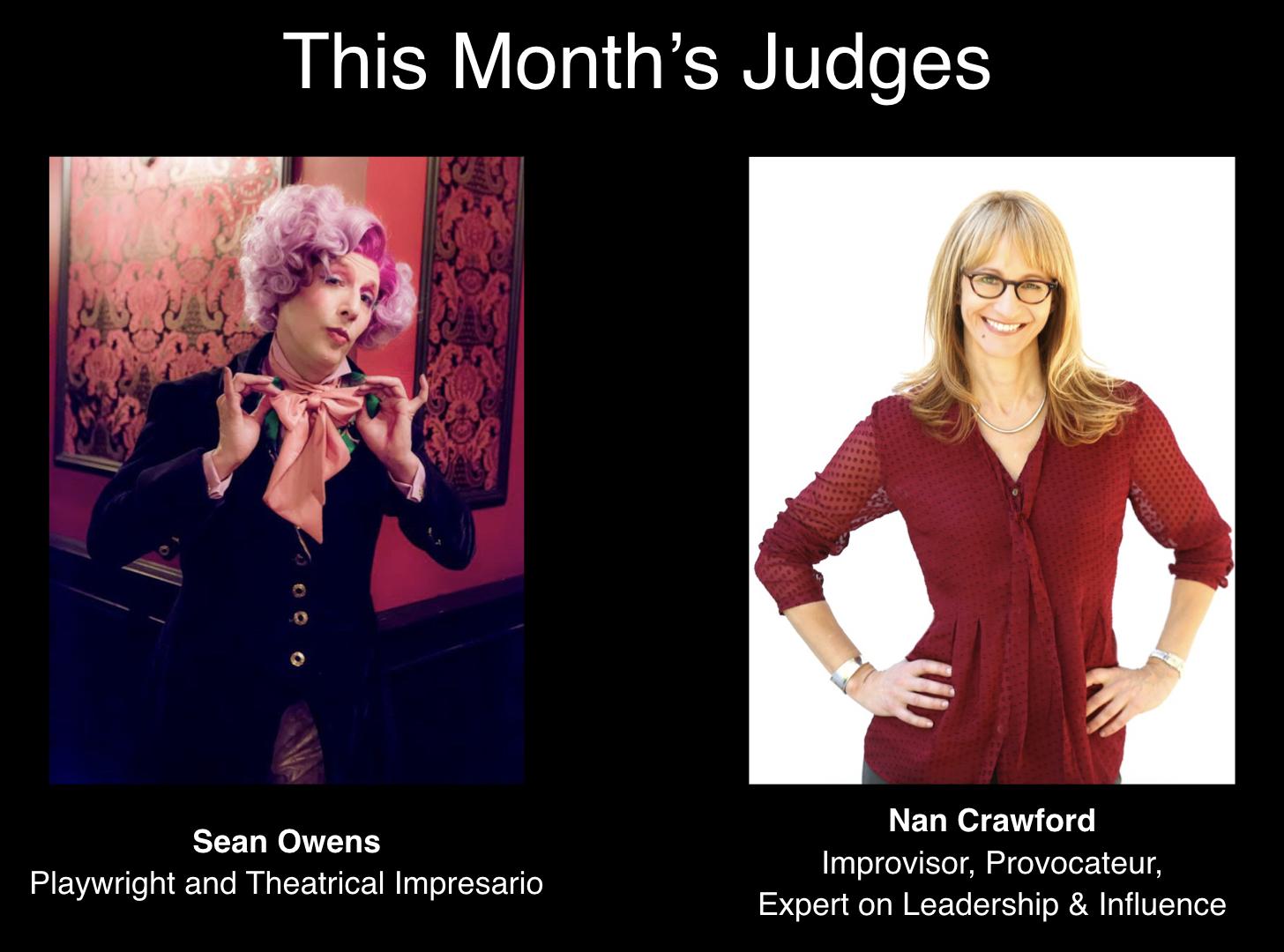 April Judges: Sean Owens and Nan Crawford