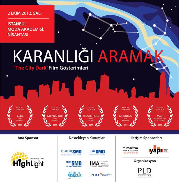 The City Dark Film Gösterimi - İstanbul 1