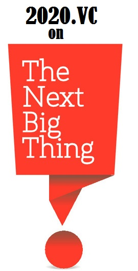 2020 on the next big thing