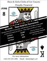Boys and Girls Clubs of Lee County's Second AnnualNo-Limit Poker...