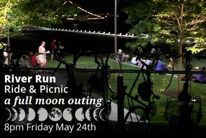 BicycleSPACE River Run Ride & Picnic: A Full Moon Outing