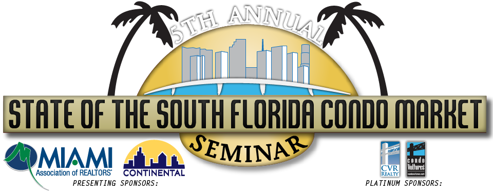 5th Annual State Of The South Florida Condo Market Seminar Logo