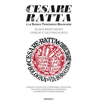 Cesare Ratta e la Scuola Tipografica Bolognese.