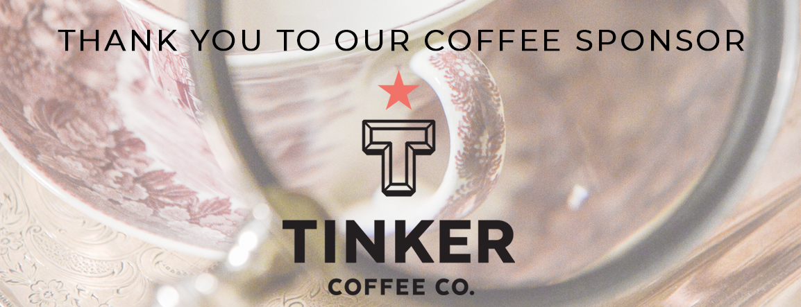 Photograph of china with the text: Thank you to our coffee sponsor Tinker Coffee Co.