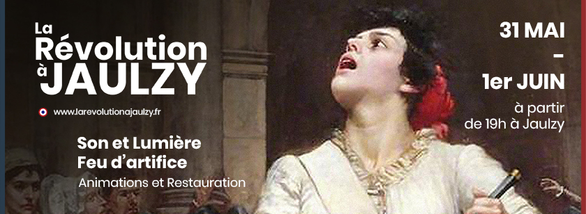 La Revolution a Jaulzy - Son & Lumière