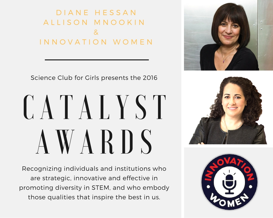 2016 Honorees: Diane Hessan, Allison Mnookin, Innovation Women