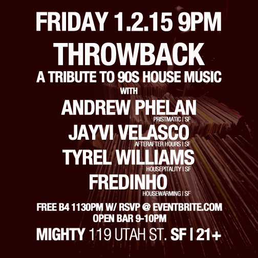 Fri 1 2 15 throwback tribute to 90 39 s house music for House music 90s list