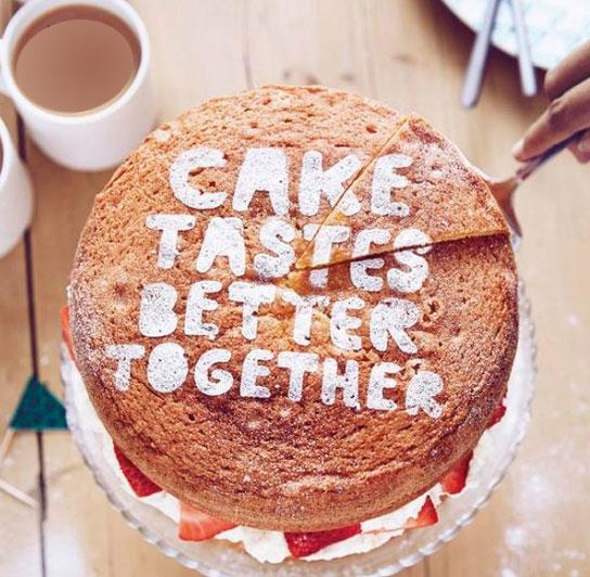 Cake tastes better together