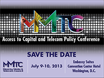 MMTC 11th Annual Access To Capital And Telecom Policy Conference
