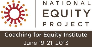 Coaching for Equity Institute | June 2013