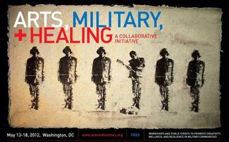 Arts, Military + Healing: A Collaborative Initiative...