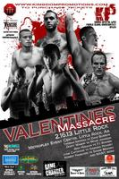 VALENTINES MASSACRE  KINGDOM PROMOTIONS 5 !!!
